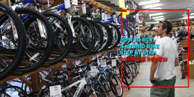 How To Buy A Hybrid Bike [Step by Step Guideline]