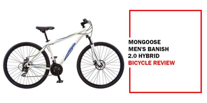Mongoose Men's Banish 2.0 Hybrid Bike Review